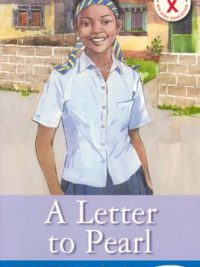 HIV AIDS Action Reader: A Letter to Pearl