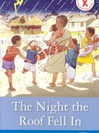 HIV AIDS Action Reader: The Night the Roof Fell In