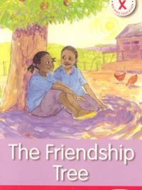 HIV AIDS Action Reader: The Friendship Tree
