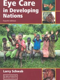 Eye Care in Developing Nations 4th ed