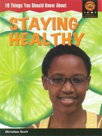 JAWS Reader:10 things you should know about Staying Healthy