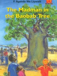 JAWS Fiction Reader: The Madman in the Baobab Tree