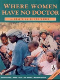 Where Women Have no Doctor 1997
