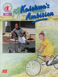 Kalekwas Ambition