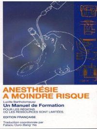 Anesthésie a Moindre Risque