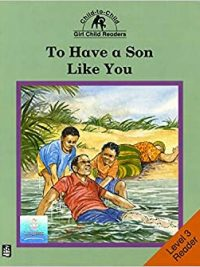 Child-to-Child Reader To Have A Son Like You