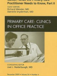 Cancer: What The Primary Care Practitioner Needs To Know